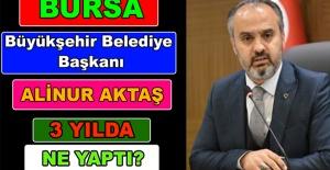 Başkan Alinur Aktaş 3 Yılda Ne Yaptı?