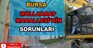 Bursa Mollarap Mahallesi'nin Sorunları