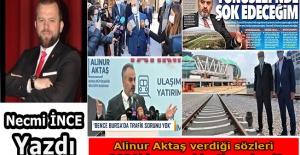 Necmi İnce: Alinur Aktaş verdiği sözleri 2021'de gerçekleştirecek mi?