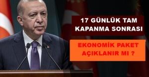 17 GÜNLÜK TAM KAPANMA SONRASI EKONOMİK...